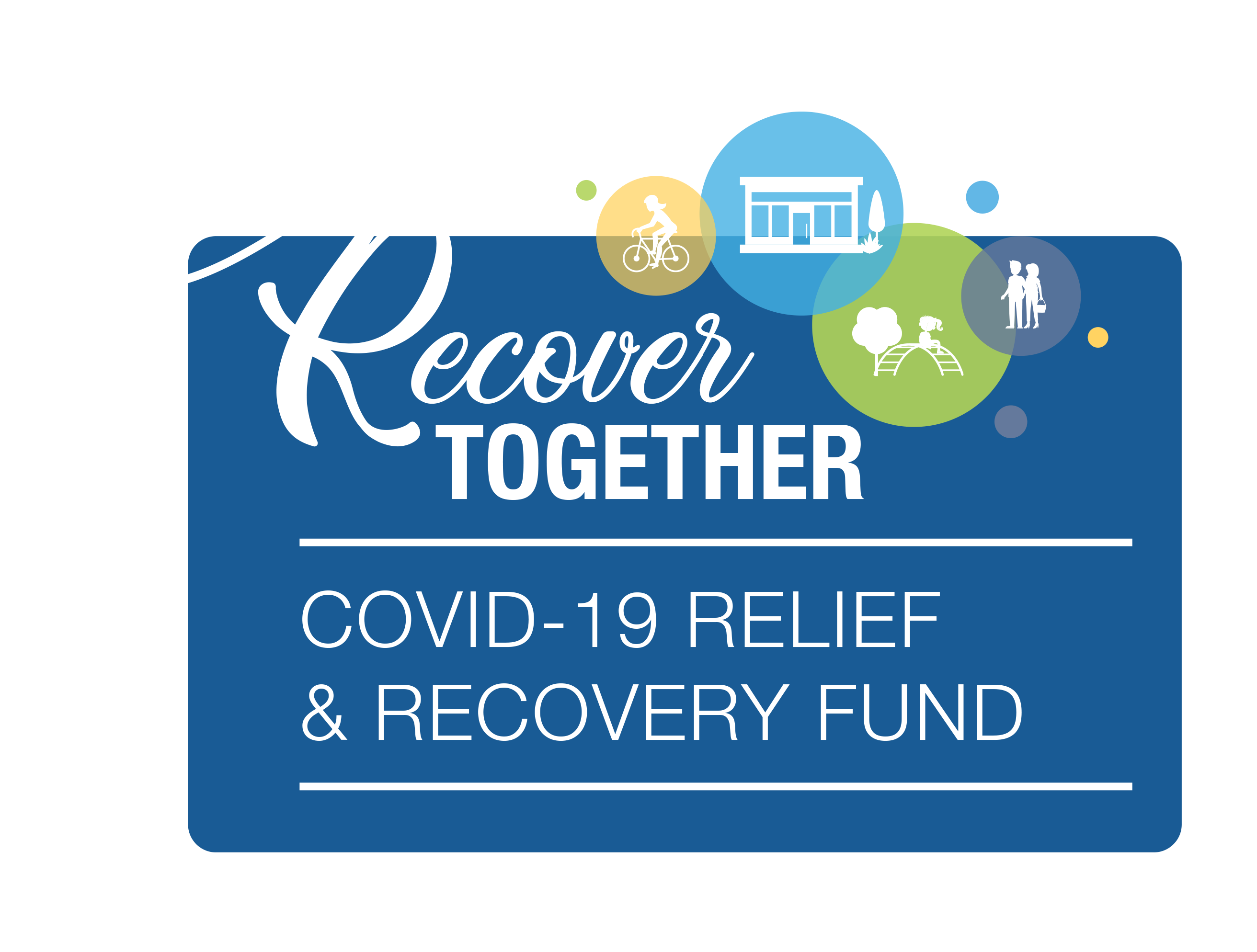 Recover Together - COVID-19 Relief & Recovery Fund